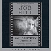 20th Century Ghosts | [Joe Hill]