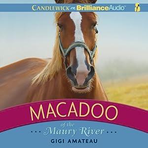 Macadoo of the Maury River   [Gigi Amateau]