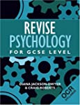 Revise Psychology for GCSE Level: OCR...