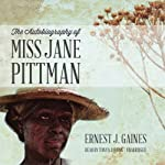 The Autobiography of Miss Jane Pittman | Ernest J. Gaines