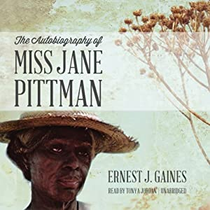 The Autobiography of Miss Jane Pittman | [Ernest J. Gaines]