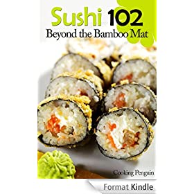 Sushi 102: Beyond the Bamboo Mat