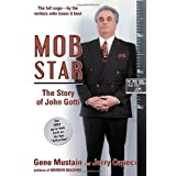 Mob Star: The Story of John Gotti ~ Jerry Capeci