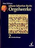 Johann Sebastian Bachs Orgelwerke, 3 Bde., Bd.2, Choralbearbeitungen