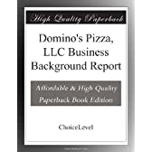 Domino's Pizza, LLC Business Background Report