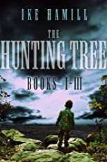 The Hunting Tree Trilogy (Books 1-3)