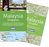 img - for DuMont Reise-Handbuch Reisef??hrer Malaysia, Singapur: mit Extra-Reisekarte by Renate Loose (2015-11-14) book / textbook / text book