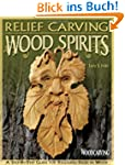 Relief Carving Wood Spirits: A Step-B...