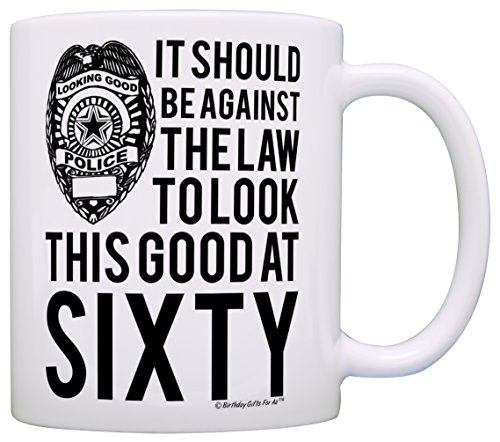 60th Birthday Gifts For All Against the Law to Look This Good at Sixty Gift Coffee  sc 1 st  Home Ideas & Best 60th Birthday Gift Ideas for Dad | Home Ideas