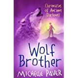 Wolf Brother: Chronicles of Ancient Darkness Book 1by Michelle Paver