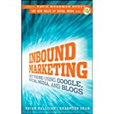 Inbound Marketing: Get Found Using Google, Social Media, and Blogs ~ Dharmesh Shah
