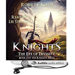 A Novel of Epic Fantasy -  Robert E. Keller