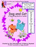Dog and Cat - A Level One Phonics Reader (Little Lacy Ladybug Phonics Readers Book 1)