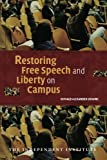 img - for Restoring Free Speech and Liberty on Campus (Independent Studies in Political Economy) book / textbook / text book