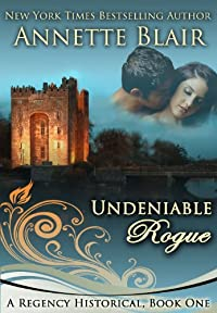(FREE on 10/7) Undeniable Rogue by Annette Blair - http://eBooksHabit.com