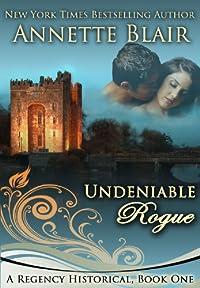 (FREE on 10/7) Undeniable Rogue by Annette Blair - http://eBooksHabit.com