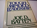 img - for Tough-Minded Leadership book / textbook / text book