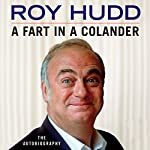 A Fart in a Colander | Roy Hudd