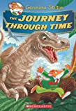 Geronimo Stilton The Journey Through Time (Geronimo Stilton (Unnumbered Hardcover))