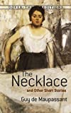 The Necklace and Other Short Stories