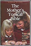 The Mother's Topical Bible (0892745738) by Mike Murdock