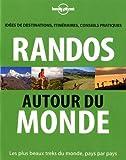 echange, troc Jonathan Tartour - Randos autour du monde : Idées de destinations, itinéraires, conseils pratiques