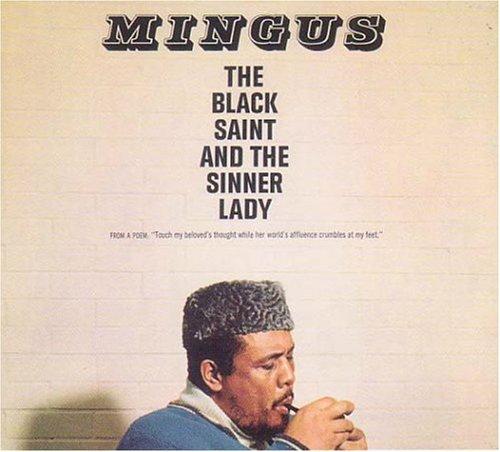 Charles Mingus - The Black Saint And The Sinner Lady (Impulse Master Sessions) - Zortam Music