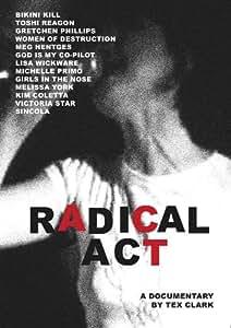 Radical Act