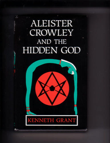 Aleister Crowley & the Hidden God