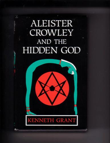 Aleister Crowley & the Hidden God