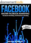 Facebook: Master Facebook Marketing -...