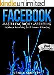Facebook: Master Facebook Marketing -...