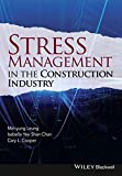 img - for Stress Management in the Construction Industry book / textbook / text book