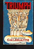 The Triumph: A Novel of Modern Diplomacy (0241015928) by John Kenneth Galbraith