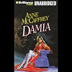 Damia: Tower and Hive, Book 2 (       UNABRIDGED) by Anne McCaffrey Narrated by Jean Reed Bahle