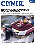 Evinrude/Johnson 2-300 HP Outboard, 1991-1994: Outboard Shop Manual (Clymer Marine Repair) Clymer Staff