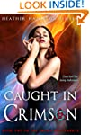 Caught In Crimson: Book Two of the Sw...