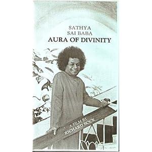Sathya Sai Baba - Aura of Divinity (Film)