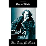 The Critic as Artist (Upon the Importance of Doing Nothing and Discussing Everything)by Oscar Wilde