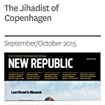 The Jihadist of Copenhagen | William Wheeler