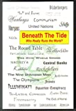 Beneath the Tide: Who Really Runs the World?