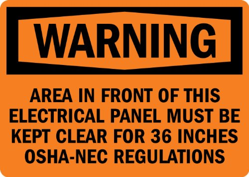 "Smartsign Adhesive Vinyl Label, Legend ""Warning: Electrical Panel Must Be Kept Clear"", 7"" High X 10"" Wide, Black On Orange"