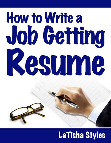 How To Write A Job-Getting Resume: Stand Out From The Competition