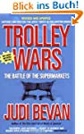 Trolley Wars: The Battle of the Super...