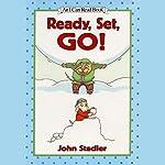 Ready, Set, Go! | John Stadler