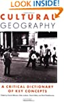 Cultural Geography: A Critical Dictio...