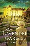 The Lavender Garden: A Novel