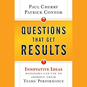 Questions That Get Results Audiobook