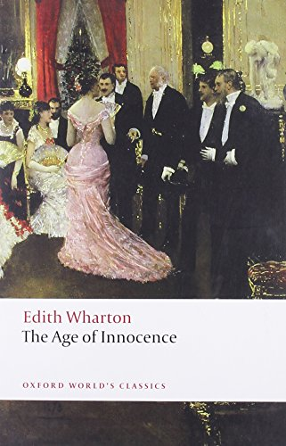 The Age of Innocence (Oxford Worlds Classics)