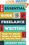 The Essential Guide to Freelance Writ...